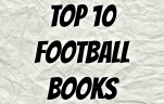 Top 10 Football Books
