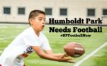 Humboldt Park Needs Football